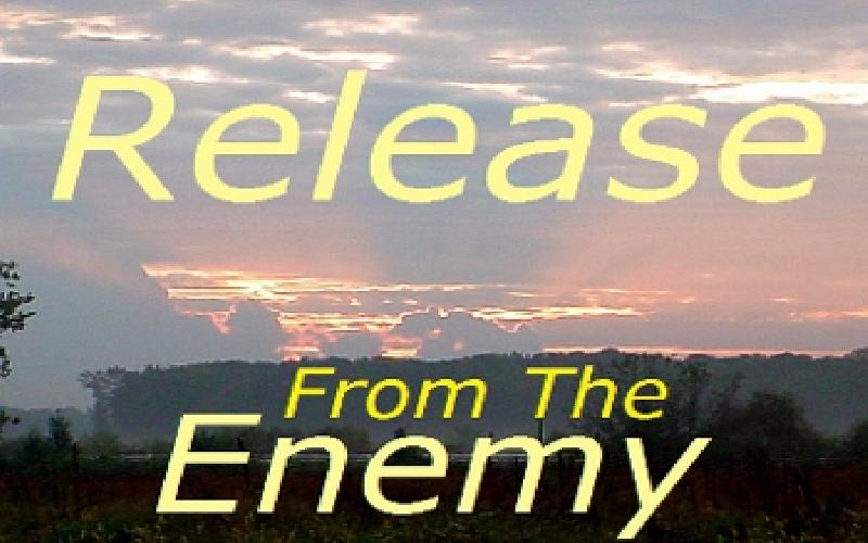 Release From The Enemy