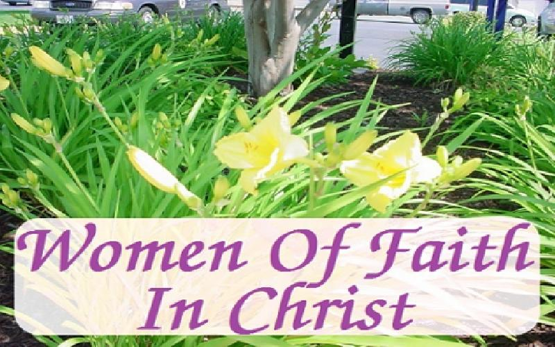 Women Of Faith In Christ