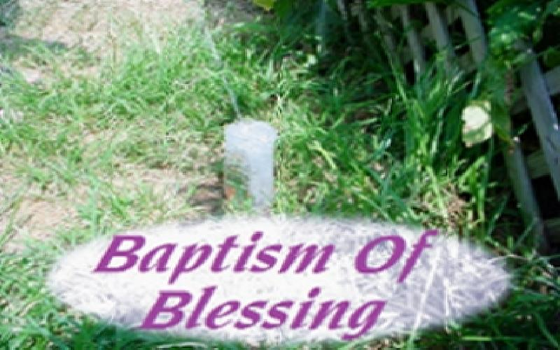 Baptism Of Blessing