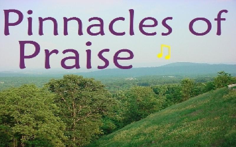 Pinnacles Of Praise