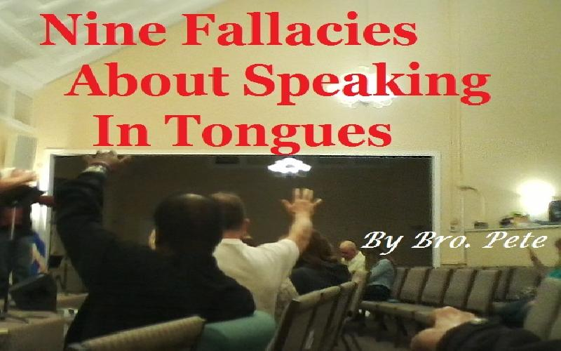 Nine Fallacies About Speaking In Tongues