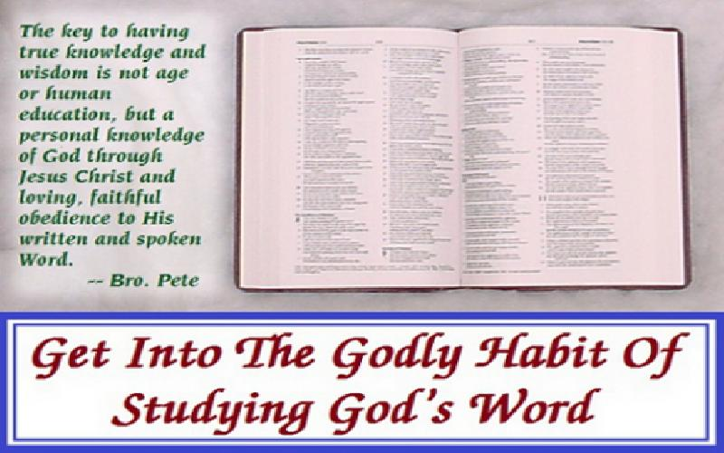 Get Into The Godly Habit Of Studying God's Word