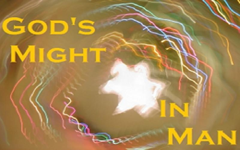 God's Might In Man