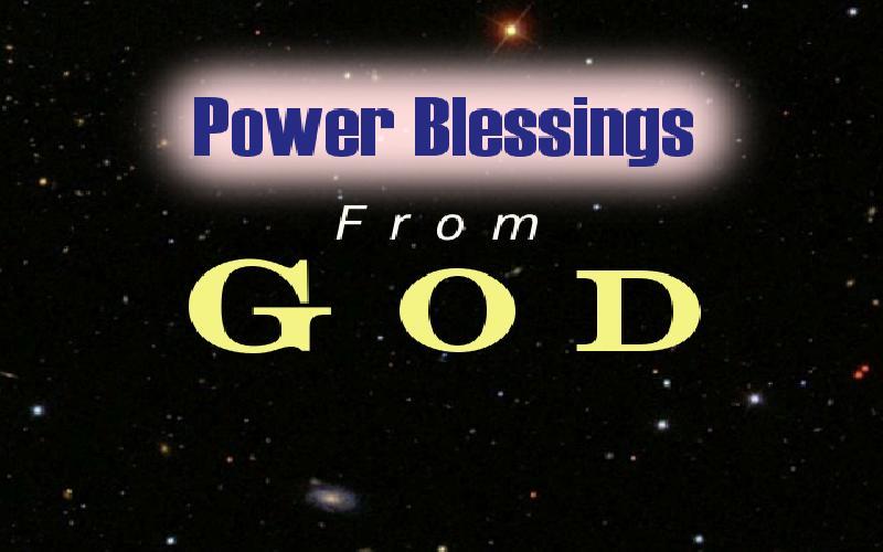 Power Blessings From God