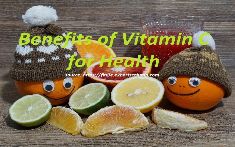 Vitamin C Benefits & Uses, 19 Best Benefits That Vitamin C Provides To Our Body