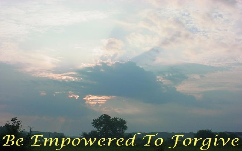 Be Empowered To Forgive