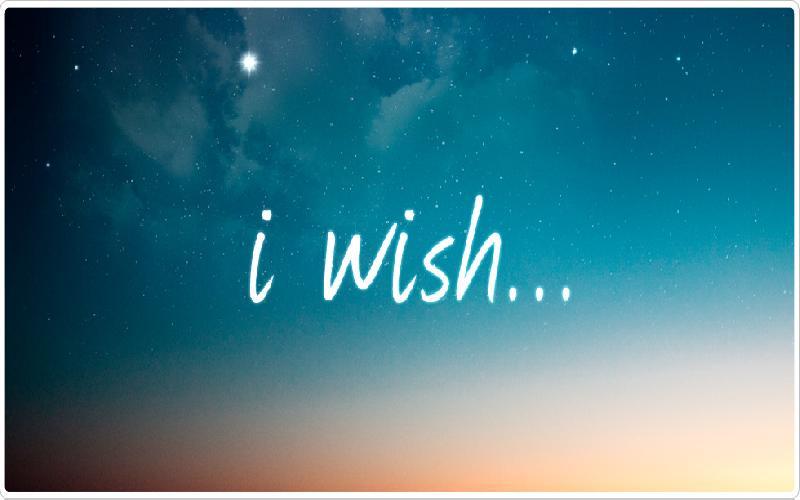 I wish (life poem )