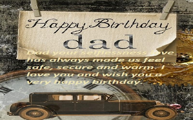 Birthday Wishes and Messages for Dad : How to Say Happy Birthday to Your Father