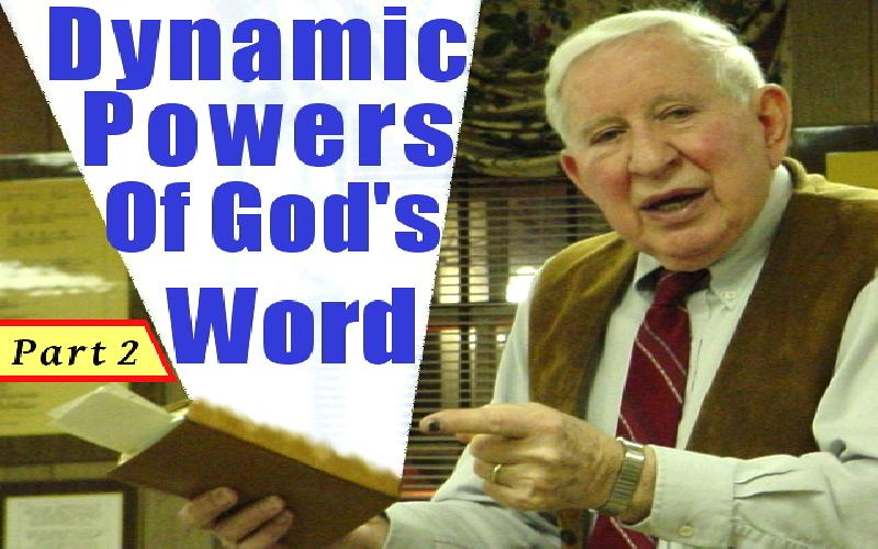 Dynamic Powers Of God's Word -- Part 2