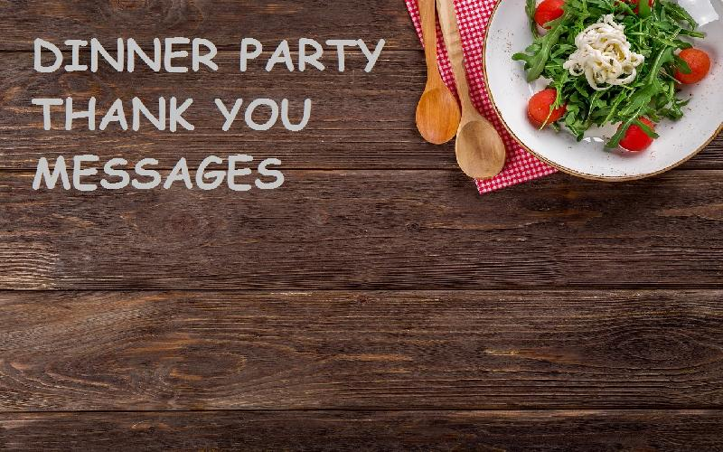 Thank You Messages for Dinner Party: Thank You Notes For Dinner