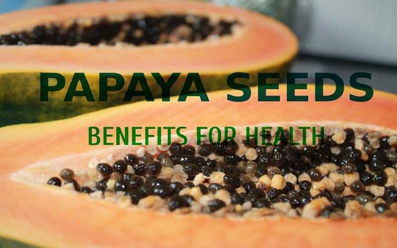 Benefits of Papaya Seeds - How to Use Papaya Seeds for Health Benefits