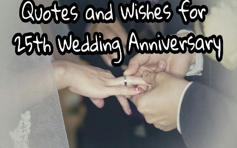Quotes and Wishes for 25th Wedding Anniversary