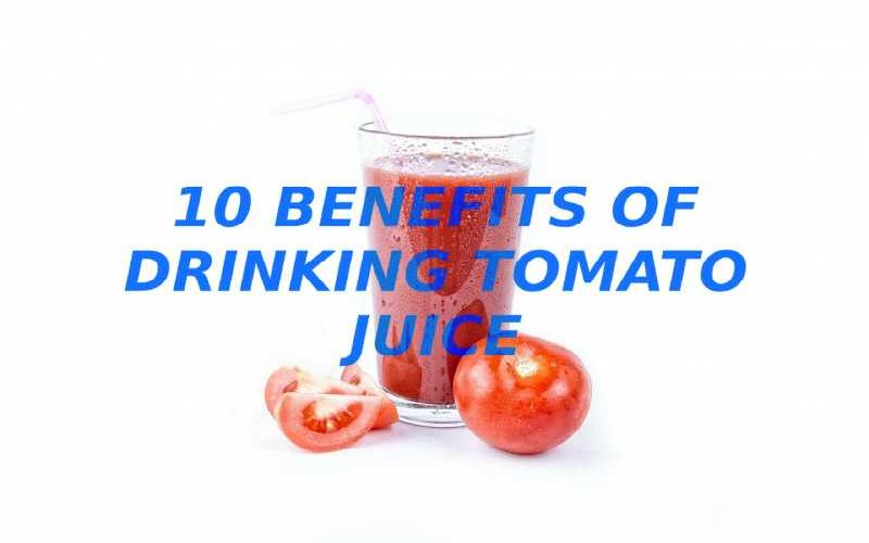 10 Benefits of Drinking Tomato Juice
