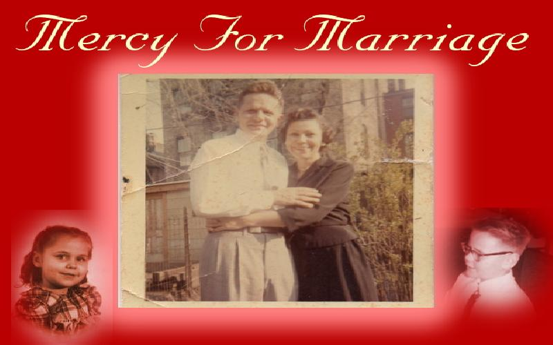 Mercy For Marriage