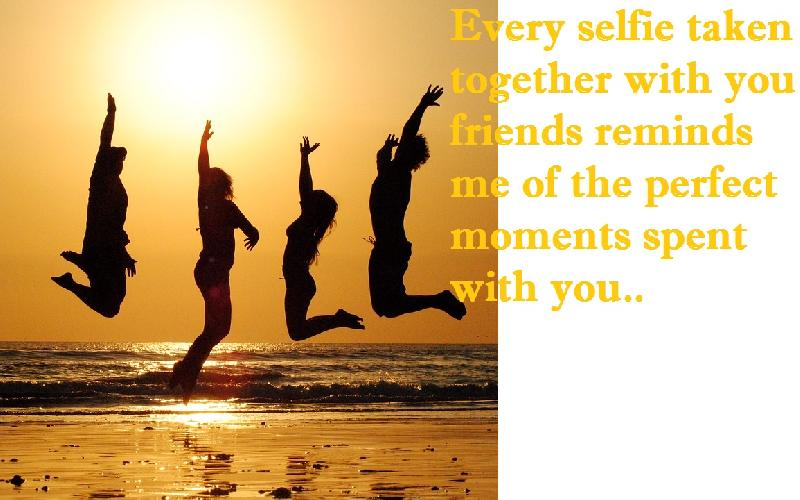 Perfect Moments with Friends Quotes