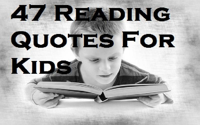 47 Quotes About Reading For Kids