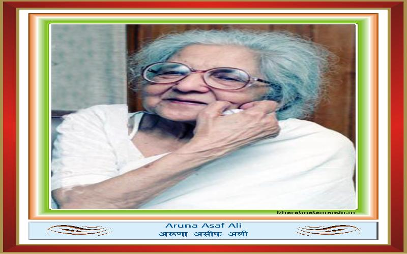 Aruna Asaf Ali- Biography of The Great Freedom Fighter