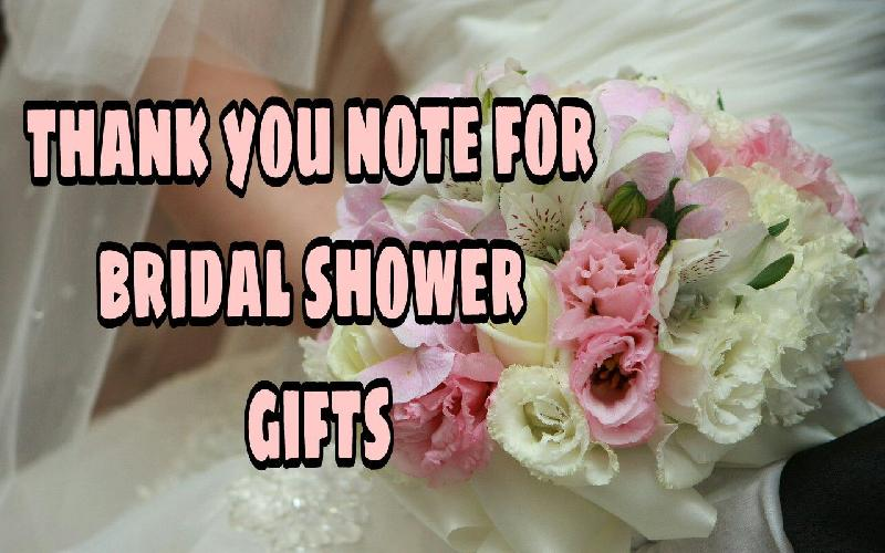 Thank You for Receiving Bridal Shower Gifts | Thank You Messages, Sayings, Wordings, Etiquettes for Bridal Shower Gifts