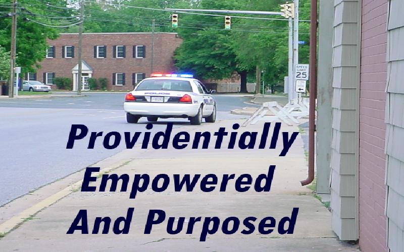 Providentially Empowered And Purposed