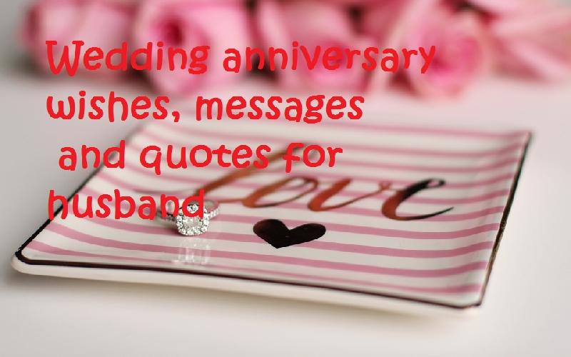 Husband Wedding Anniversary Wishes, Messages and Quotes