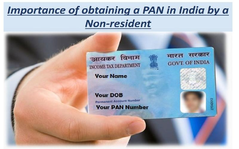 Importance of Obtaining a PAN in India by a Non-Resident