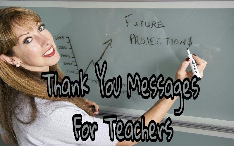 Thank You Quotes for Teacher | Thank You Messages for Teacher | Thank You Note to Teacher From Student