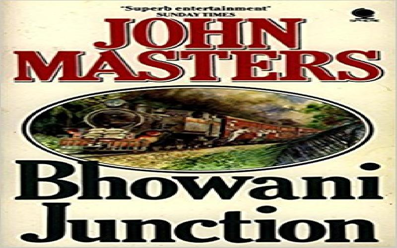 Bhowani Junction: Classic by John Masters