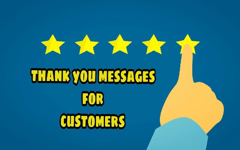 Thank You Notes & Quotes For Customers | How to Thank Your Client Using Appreciation Messages and Letters