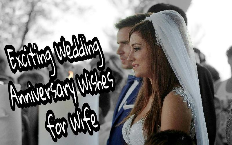 25 Exciting Wedding Anniversary Wishes for Wife