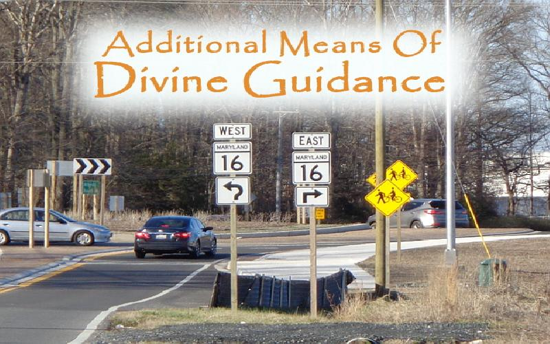 Additional Means Of Divine Guidance