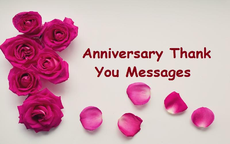 Thank You Messages for Anniversary Wishes: Sample Thank You Messages for Anniversary Wishes