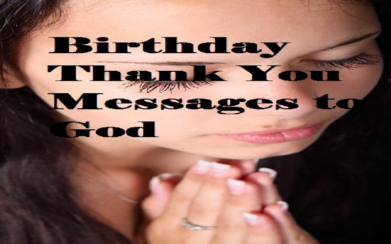 Birthday Thank You Messages to God