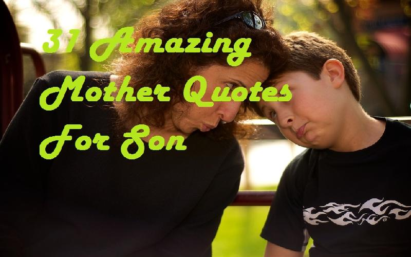 31 Cute Son Quotes From Mother