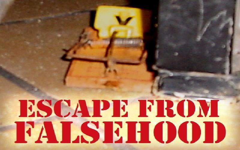 Escape From Falsehood