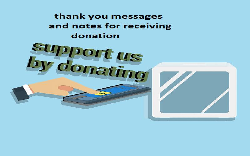 Thank You Messages and Notes For Receiving Donation