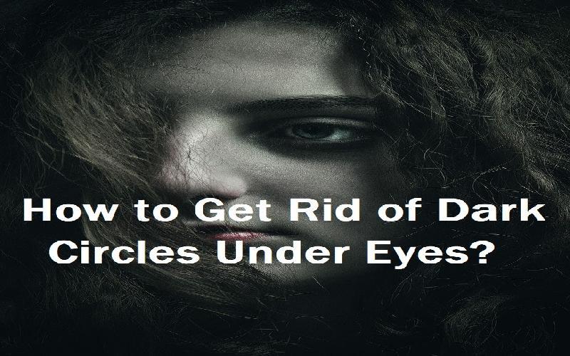 6 Best Home Remedies to Get Rid of Dark Circles Under Eyes