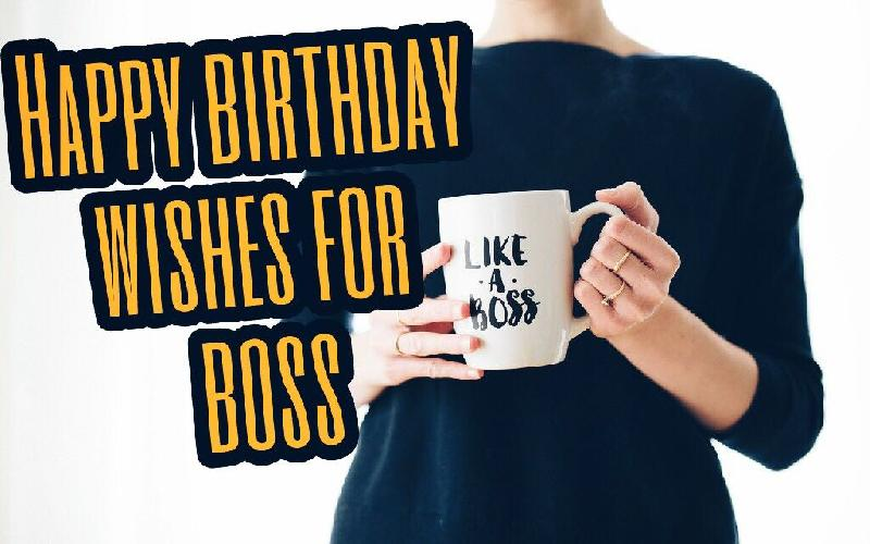 Exciting Happy Birthday Wishes and Messages For Boss