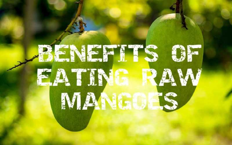 Health Benefits of Eating Raw Green Mangoes