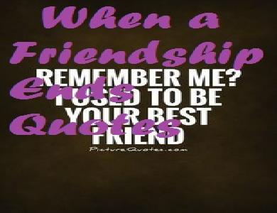 Tag Ending Friendship Quotes