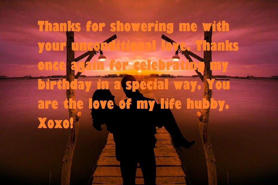 Thank You For Being My Husband My Best Friend And The Love Of My Life Happy Birt Happy Birthday Husband Quotes Husband Birthday Quotes Husband Birthday Card